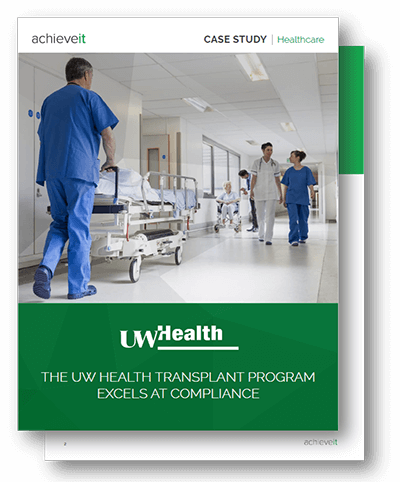 AchieveIt Case Study - The UW Health Transplant Program Excels at Compliance