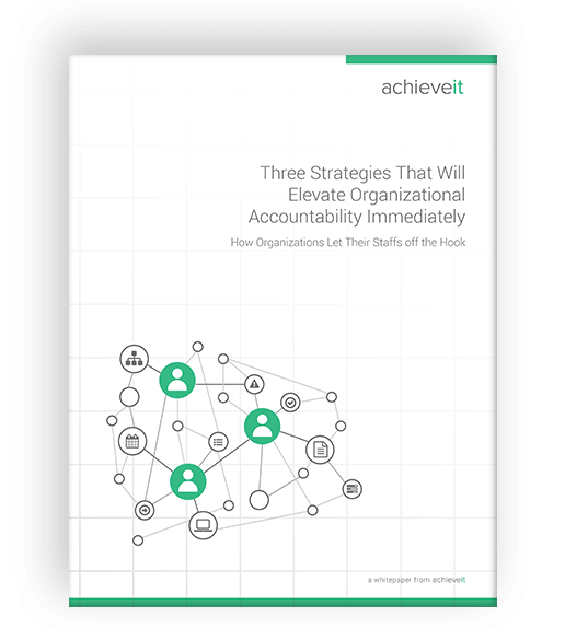 3 Strategies That Will Elevate Organizational Accountability Immediately